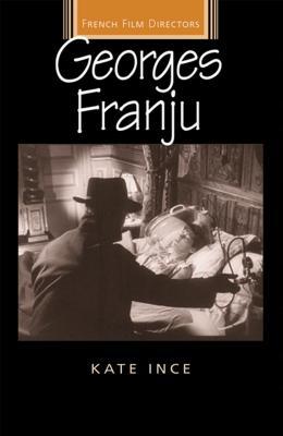 Georges Franju - Ince, Kate