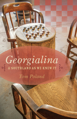 Georgialina: A Southland as We Knew It - Poland, Tom