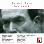 Gerard Pape: Lux fugit