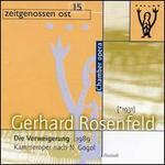 Gerhard Rosenfeld: Die Verweigerung
