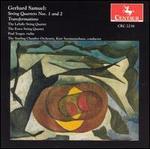 Gerhard Samuel: String Quartets 1 & 2; Transformations