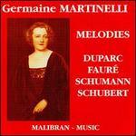 Germaine Martinelli: Melodies