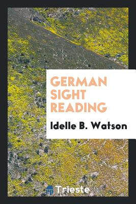 German Sight Reading - Watson, Idelle B