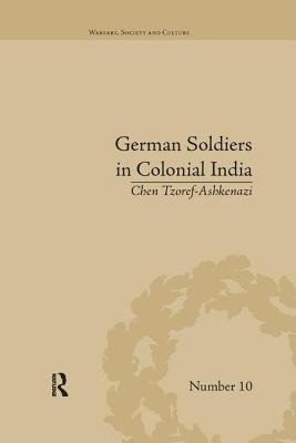 German Soldiers in Colonial India - Tzoref-Ashkenazi, Chen