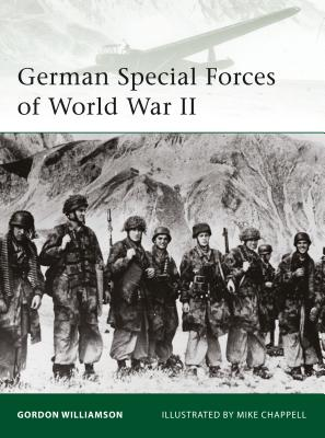 German Special Forces of World War II - Williamson, Gordon