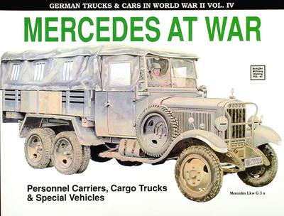 German Trucks & Cars in WWII Vol.IV: Mercedes at War - Frank, Reinhard