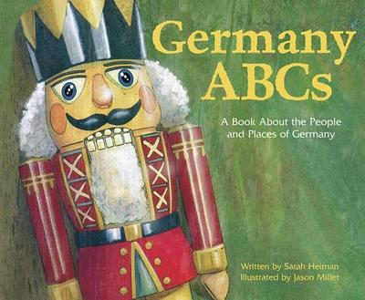 Germany ABCs: A Book about the People and Places of Germany - Heiman, Sarah