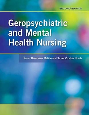 Geropsychiatric and Mental Health Nursing - Melillo, Karen Devereaux