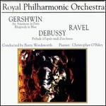 Gershwin: An American in Paris; Rhapsody in Blue; Claude Debussy: Prélude à l'après d'un faune; Ravel