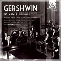 Gershwin by Grofé - Al Gallodoro (clarinet); Al Gallodoro (sax); Al Gallodoro (clarinet); Harmonie Ensemble New York; Steven Richman (piano);...