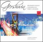 Gershwin: Rhapsody in Blue; Concerto in F; Porgy and Bess