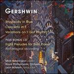 "Gershwin: Rhapsody in Blue; Concerto in F; Variations on ""I Got Rhythm"""