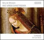 Gery de Ghersem: Ave Virgo Sanctissima