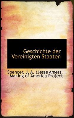 Geschichte Der Vereinigten Staaten - J a (Jesse Ames), Spencer