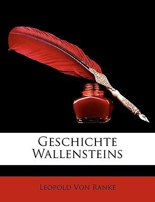 Geschichte Wallensteins - Ranke, Leopold Von