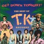 Get Down Tonight: Best of T.K. Records
