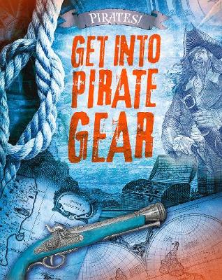 Get into Pirate Gear - O'Donnell, Liam