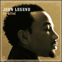 Get Lifted - John Legend