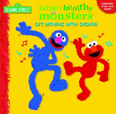 Get Moving with Grover (Sesame Street) - Random House, and Tabby, Abigail, and Womble, Louis (Illustrator)