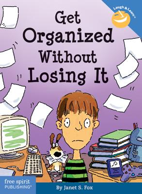 Get Organized Without Losing It - Fox, Janet, and Espeland, Pamela (Editor)