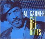 Get out Blues