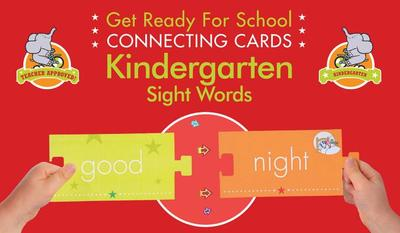 Get Ready for School Connecting Cards: Kindergarten Sight Words - Heather Stella