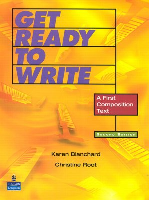 Get Ready to Write: A Beginning Writing Text - Blanchard, Karen Lourie, and Root, Christine