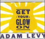 Get Your Glow On