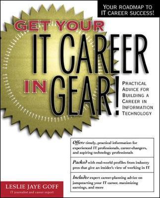 Get Your It Career in Gear! - Goff, Leslie