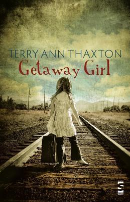 Getaway Girl - Thaxton, Terry Ann