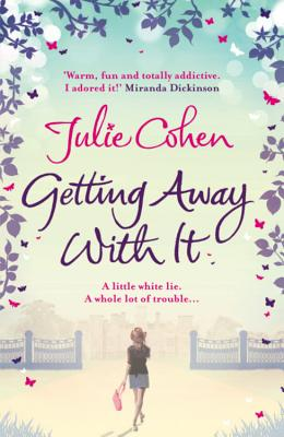 Getting Away with it - Cohen, Julie