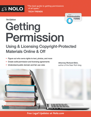 Getting Permission: How to License & Clear Copyrighted Materials Online & Off - Stim, Richard