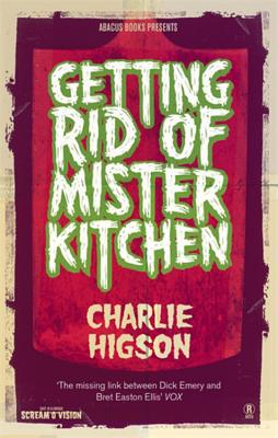 Getting Rid of Mister Kitchen - Higson, Charlie