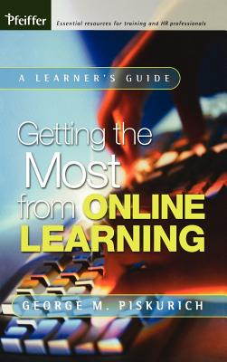 Getting the Most from Online Learning - Piskurich, George M