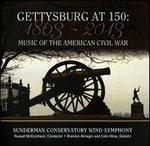 Gettysburg at 150: Music of the American Civil War