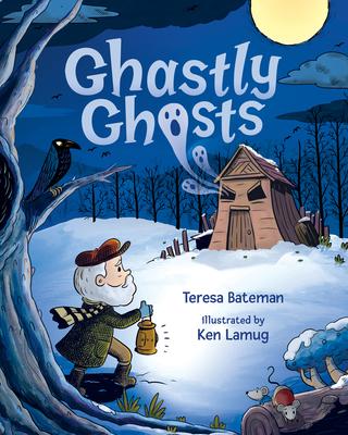 Ghastly Ghosts - Bateman, Teresa