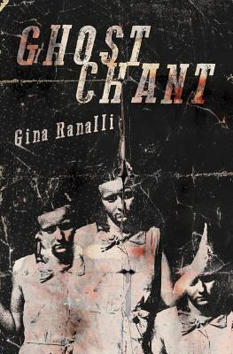 Ghost Chant - Ranalli, Gina