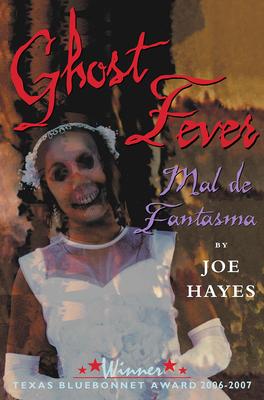 Ghost Fever: Mal de Fantasma - Hayes, Joe