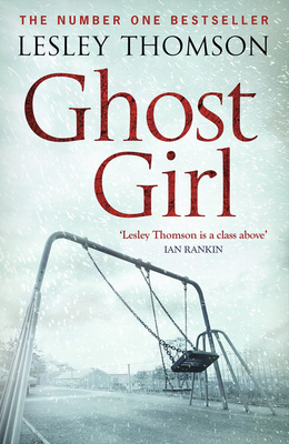 Ghost Girl - Thomson, Lesley