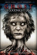 Ghost of Goodnight Lane - Alin Bijan