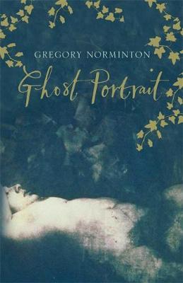 Ghost Portrait - Norminton, Greg