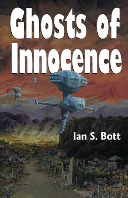 Ghosts of Innocence - Bott, Ian S