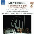 Giacomo Meyerbeer: Il crociato in Egitto