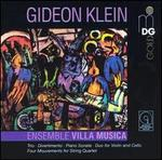 Gideon Klein: Trio; Divertimento; Piano Sonata; Duo for Violin and Cello; Four Movements