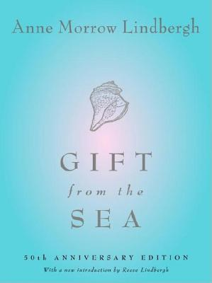 Gift from the Sea: 50th Anniversary Edition - Lindbergh, Anne Morrow