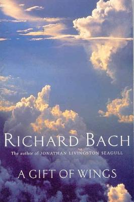 Gift of Wings - Bach, Richard