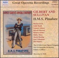 Gilbert and Sullivan: H.M.S. Pinafore [1949 Recording] - Darrell Fancourt (vocals); Ella Halman (vocals); Joan Gillingham (vocals); Leonard Osborn (vocals); Leslie Rands (vocals);...