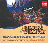 Gilbert & Sullivan: The Pirates of Penzance; Overtures - Elsie Morison (soprano); George Baker (baritone); Heather Harper (soprano); James Milligan (bass baritone);...