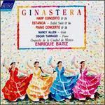 Ginastera: Harp Concerto; Estancia; Piano Concerto No. 1