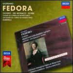 Giordano: Fedora; Zandonai: Francesca da Rimini